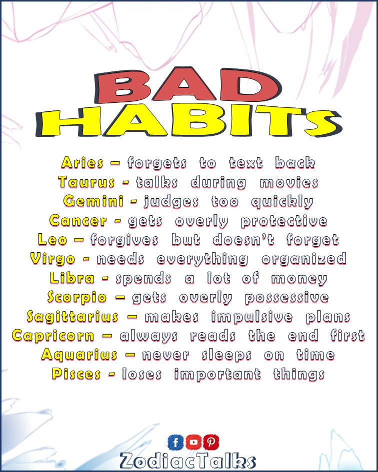 Zodiac Signs Bad Habits
