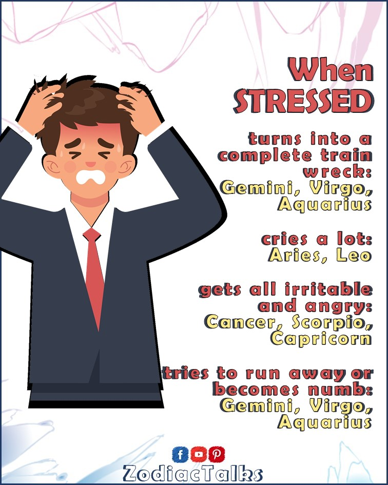 Zodiac Signs When stressed