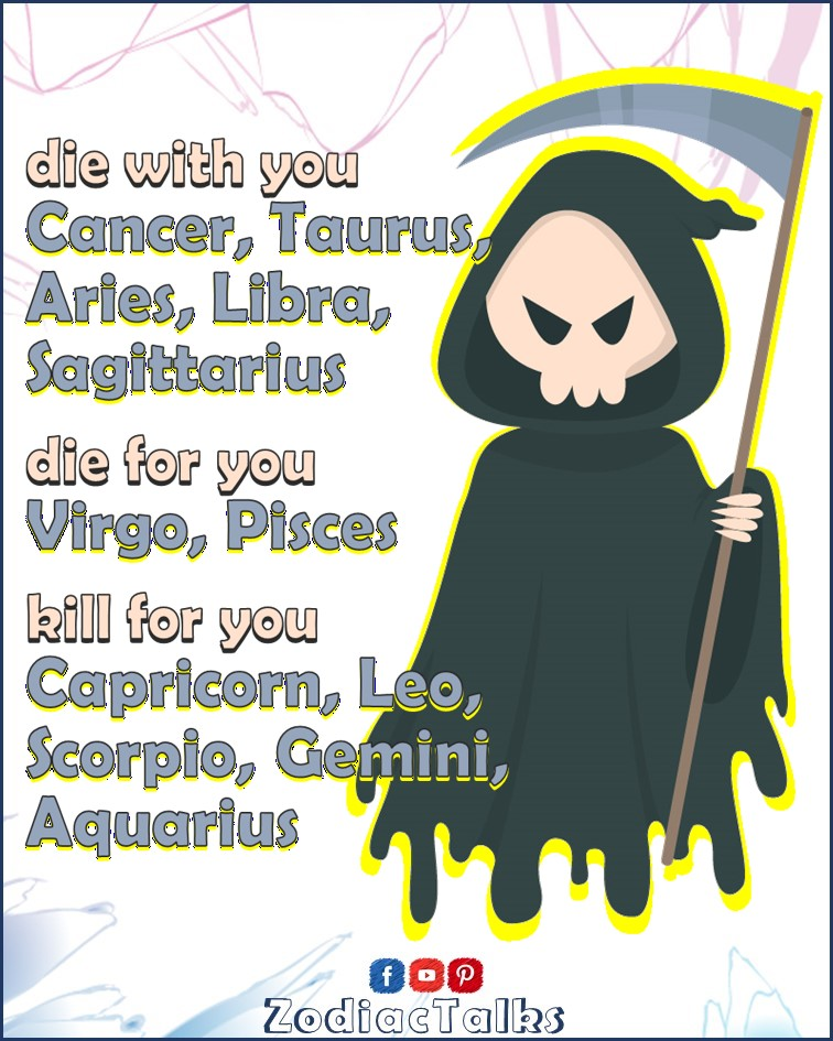 Zodiac Signs - Die or Kill for you