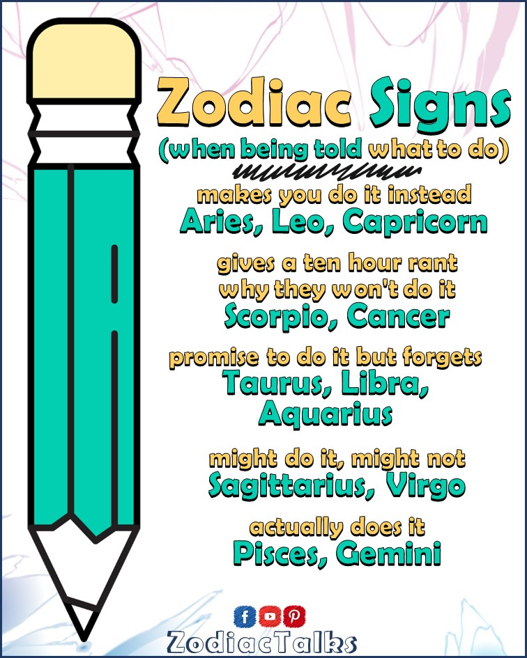 Zodiac Signs - When told what to do