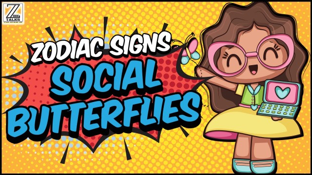 THESE 5 ZODIAC SIGNS ARE SOCIAL BUTTERFLIES