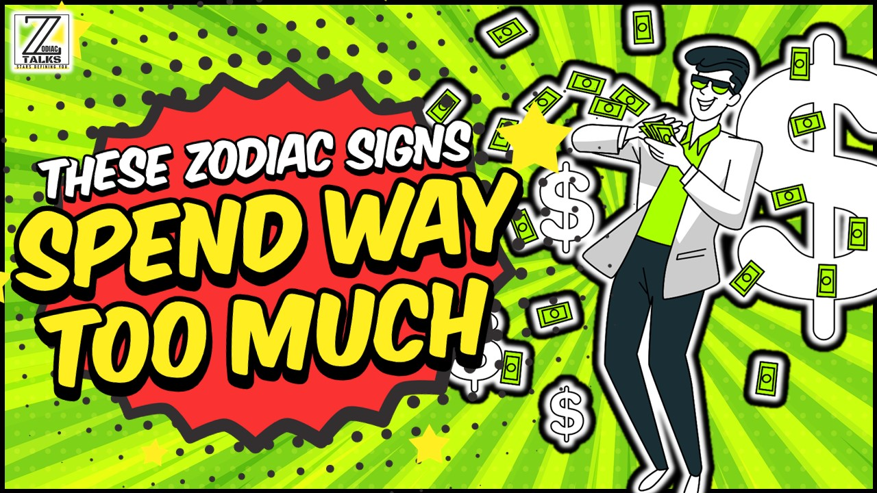 THESE 5 ZODIAC SIGNS SPEND WAY TOO MUCH!