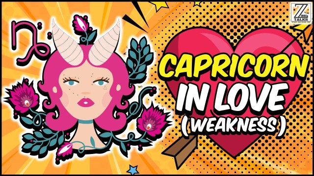 CAPRICORN IN LOVE AND RELATIONSHIPS - WEAKNESSES