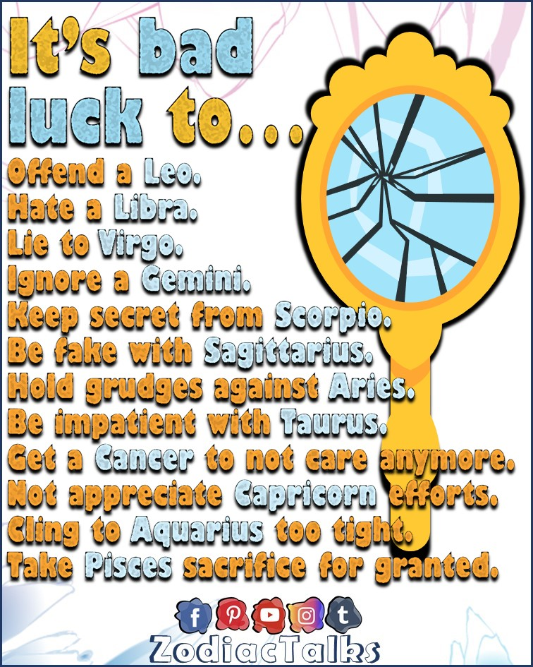 ZODIAC SIGNS AND BAD LUCK