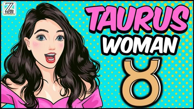 Understanding Taurus Woman