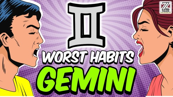 5 WORST HABITS OF GEMINI ZODIAC SIGN