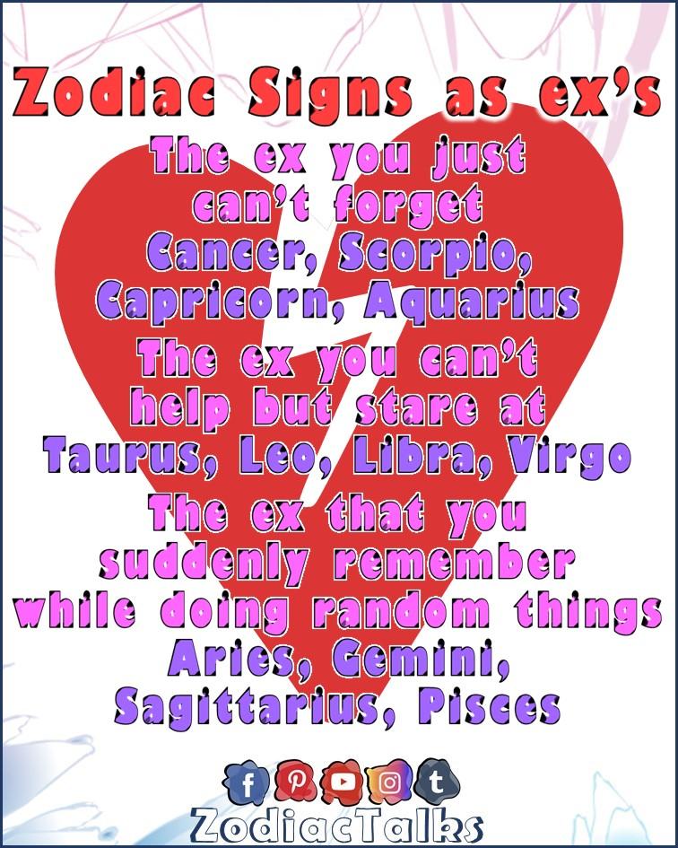 Zodiac Signs as Ex's