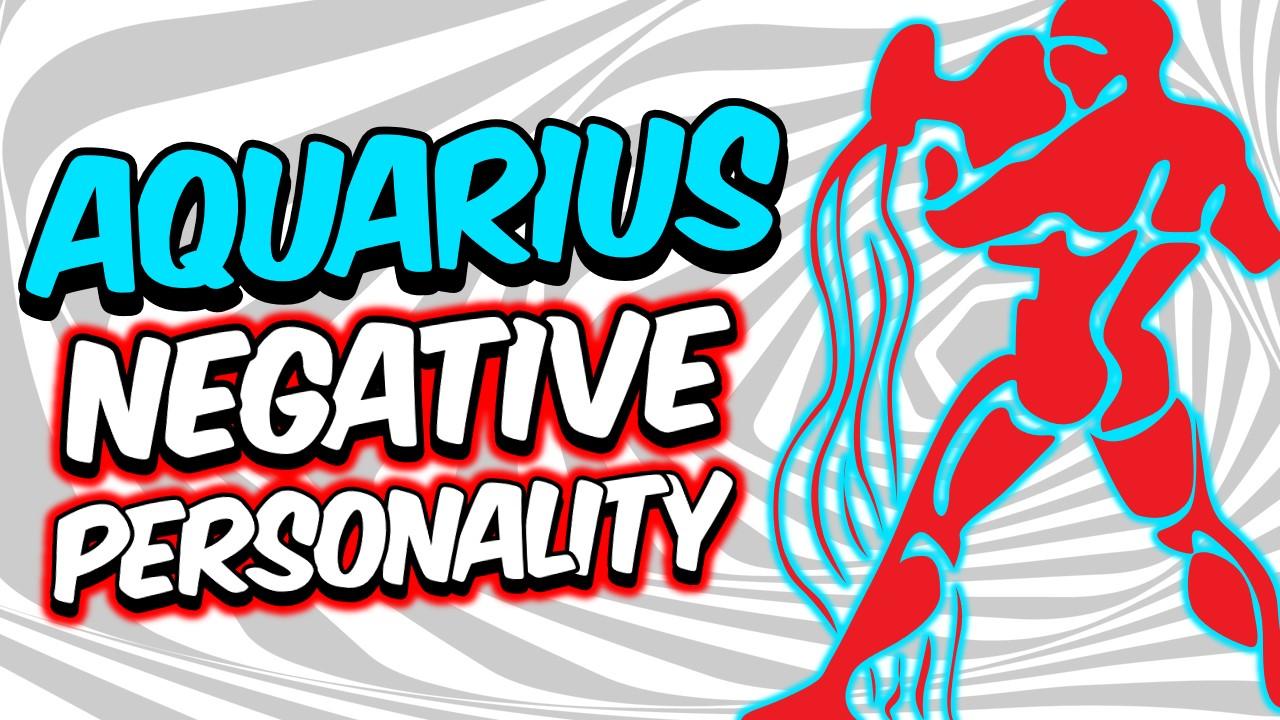 5 NEGATIVE PERSONALITY TRAITS OF AQUARIUS ZODIAC SIGN EXPLAINED