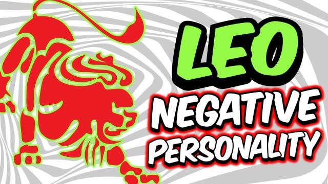 6 NEGATIVE PERSONALITY TRAITS OF LEO ZODIAC SIGN EXPLAINED