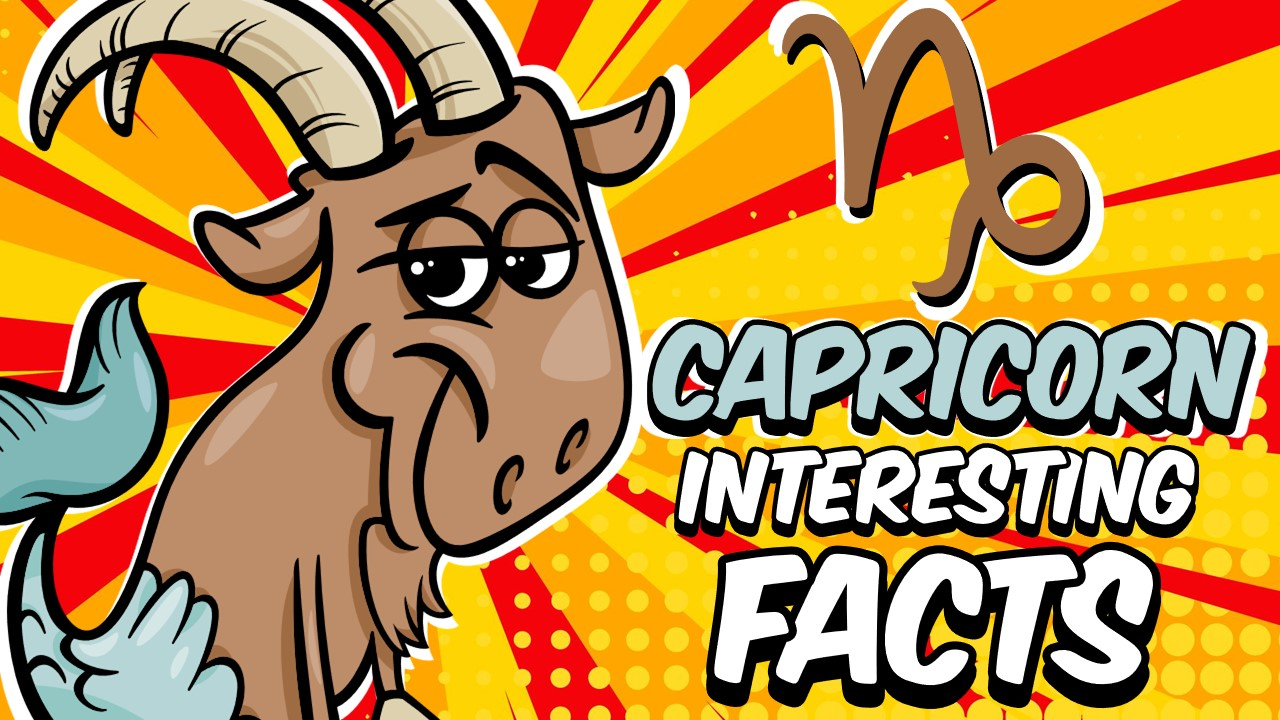 INTERESTING FACTS ABOUT CAPRICORN ZODIAC SIGN