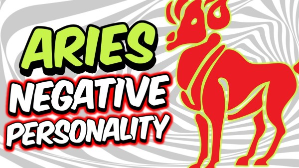 6 NEGATIVE PERSONALITY TRAITS OF ARIES ZODIAC SIGN EXPLAINED