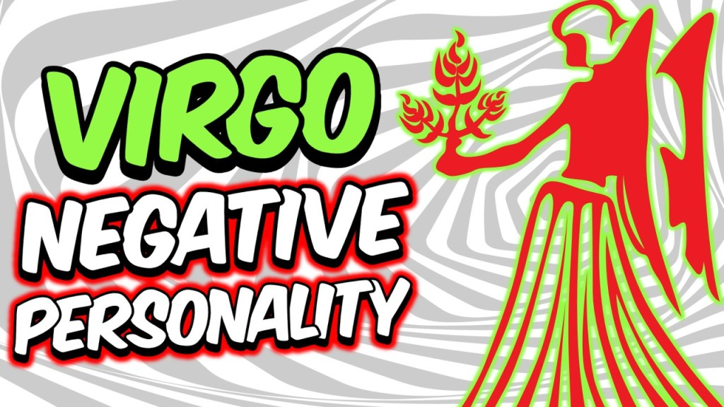 5 NEGATIVE PERSONALITY TRAITS OF VIRGO ZODIAC SIGN EXPLAINED