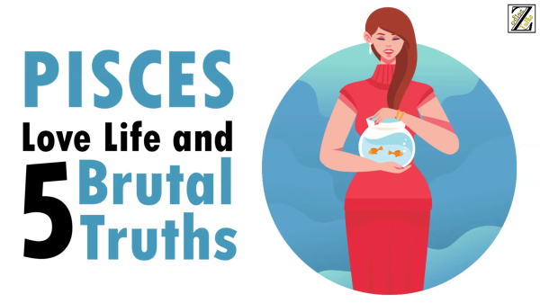 LOVE LIFE WITH PISCES WOMAN & 5 BRUTAL TRUTHS