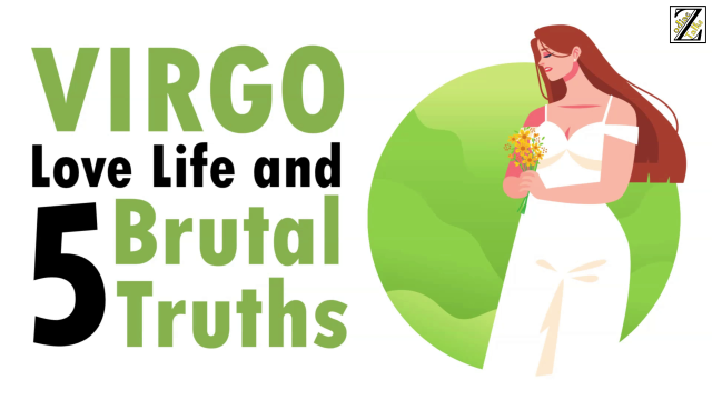 LOVE LIFE WITH VIRGO WOMAN & 5 BRUTAL TRUTHS