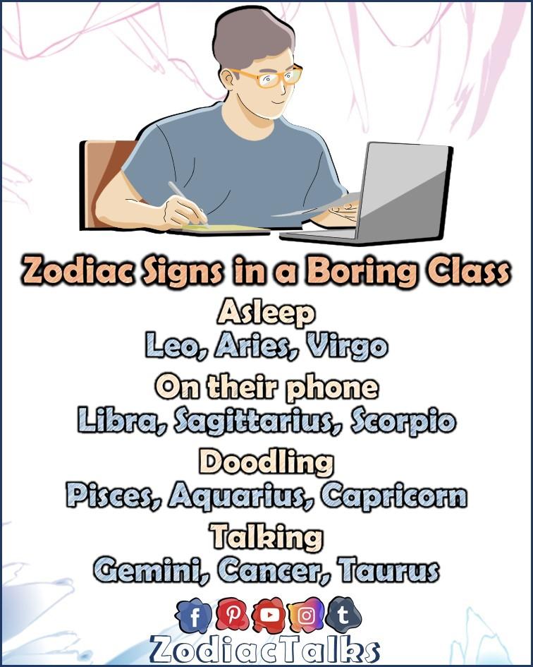 Zodiac Signs in a boring class