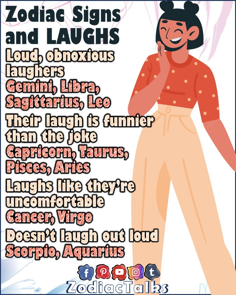 Zodiac Signs and laughs