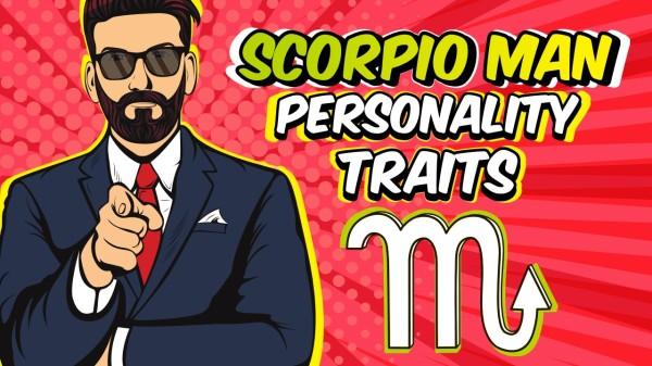 Personality Traits of a Scorpio Man