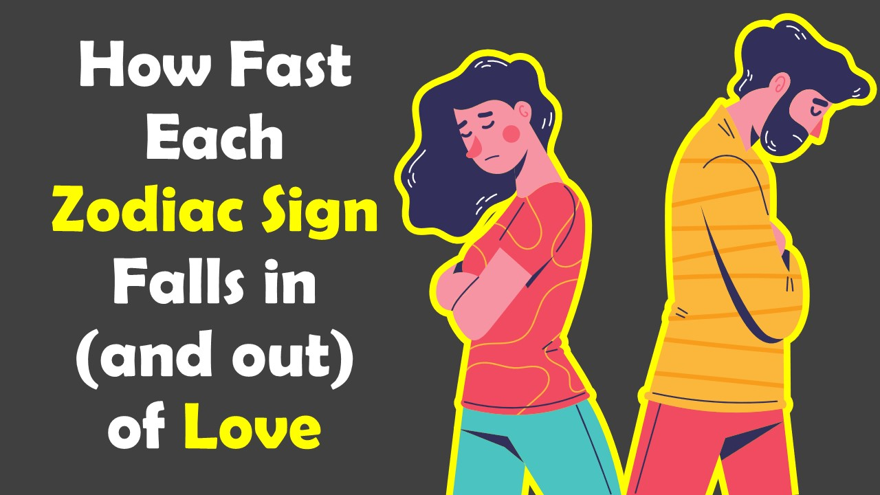 How Fast Each Zodiac Sign Falls IN and OUT of LOVE