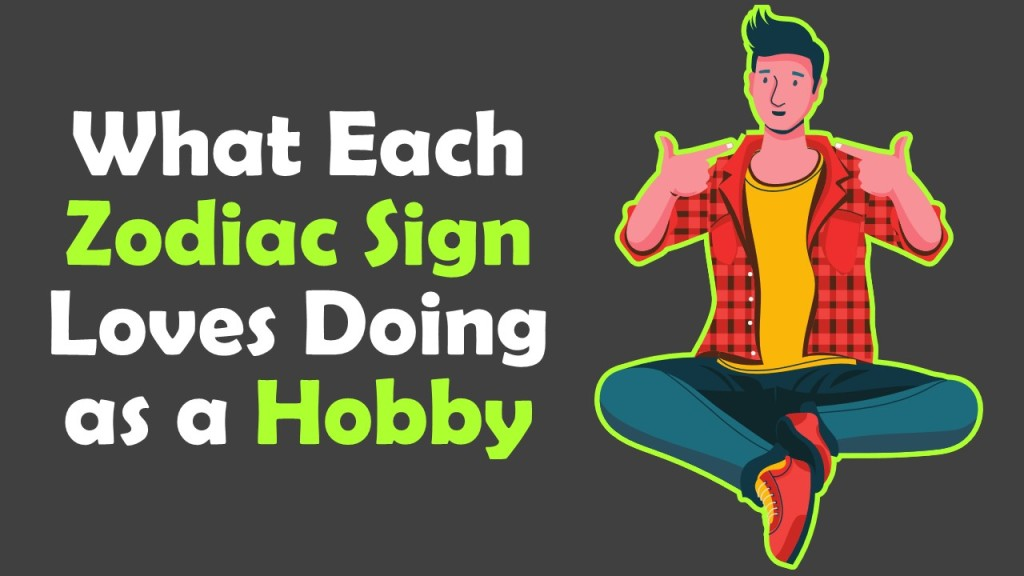 What each Zodiac Sign Loves Doing as a Hobby