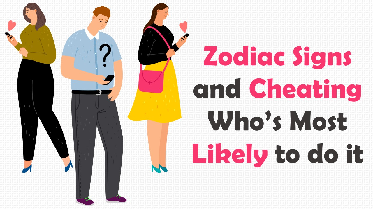 Zodiac Signs Ranked from Least to Most Likely to Cheat on their Partner
