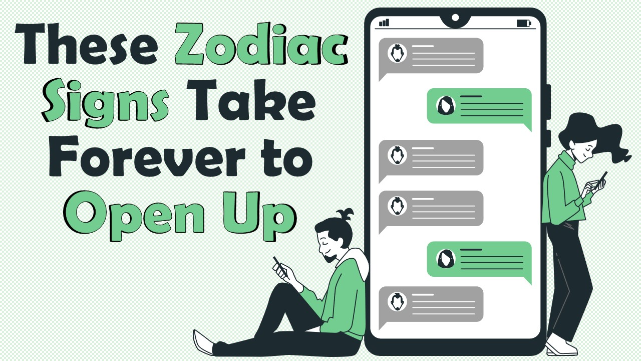 These 4 Zodiac Signs Take Forever to Open Up