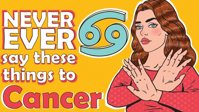 NEVER EVER SAY THESE 7 THINGS TO CANCER