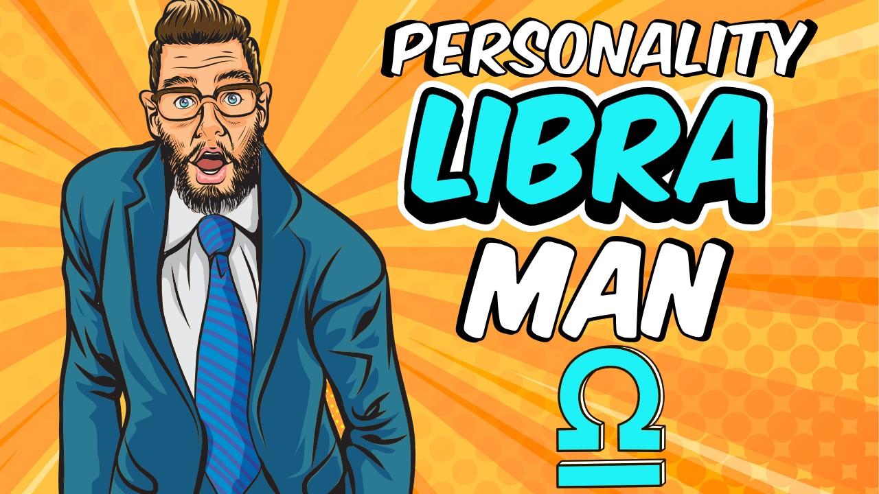 Personality Traits of Libra Man
