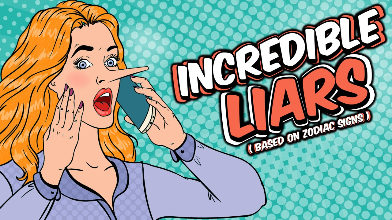 THESE 5 ZODIAC SIGNS ARE INCREDIBLE LIARS