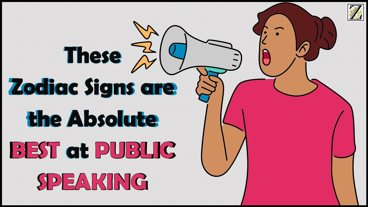 These Zodiac Signs Are the Absolute BEST at public speaking