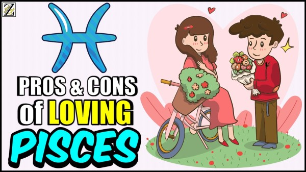 PROS AND CONS OF LOVING A PISCES