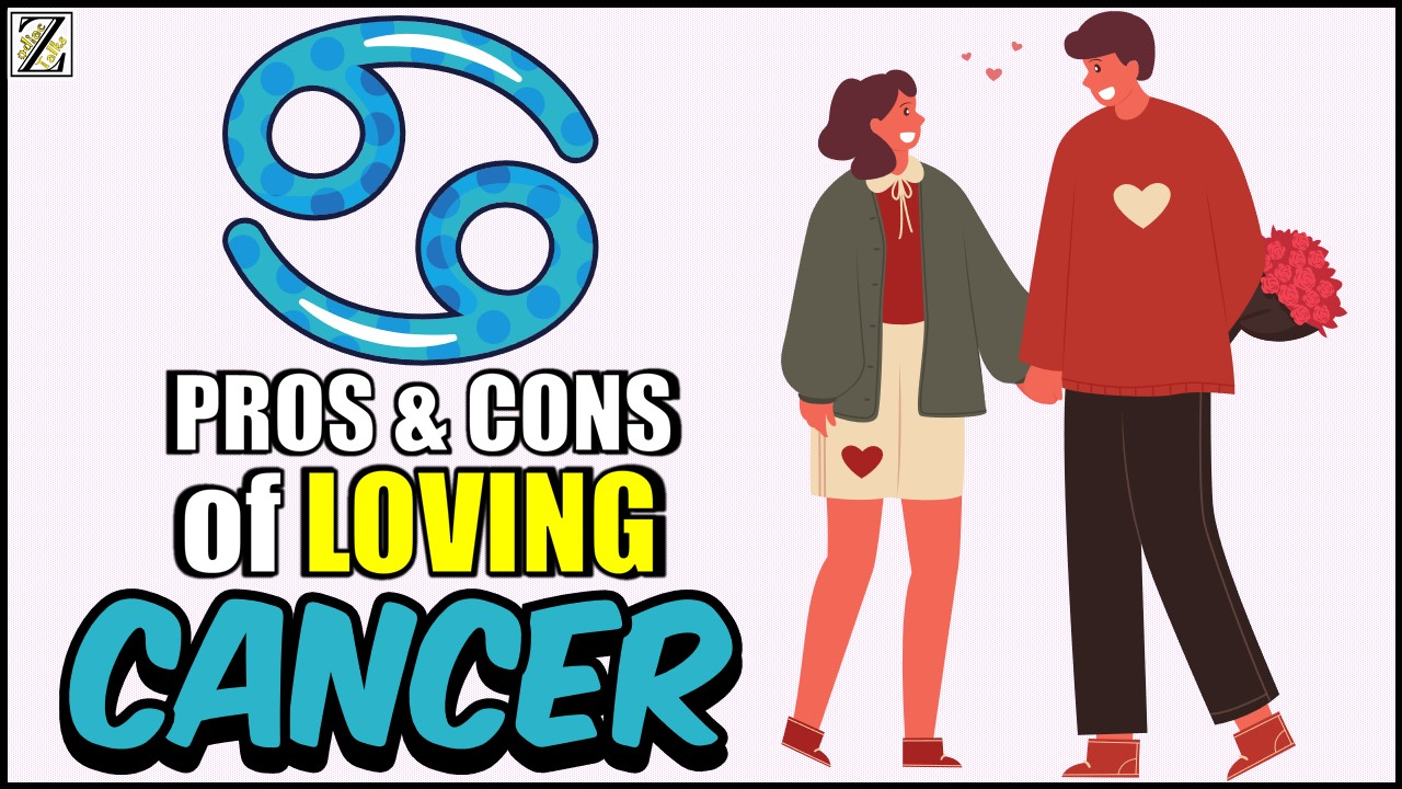 Pros and Cons of Loving a Cancer